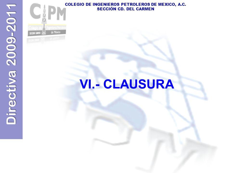 VI.- CLAUSURA
