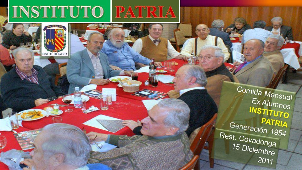 INSTITUTO PATRIA Comida Mensual Ex Alumnos INSTITUTO PATRIA