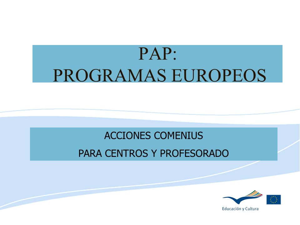 PAP: PROGRAMAS EUROPEOS