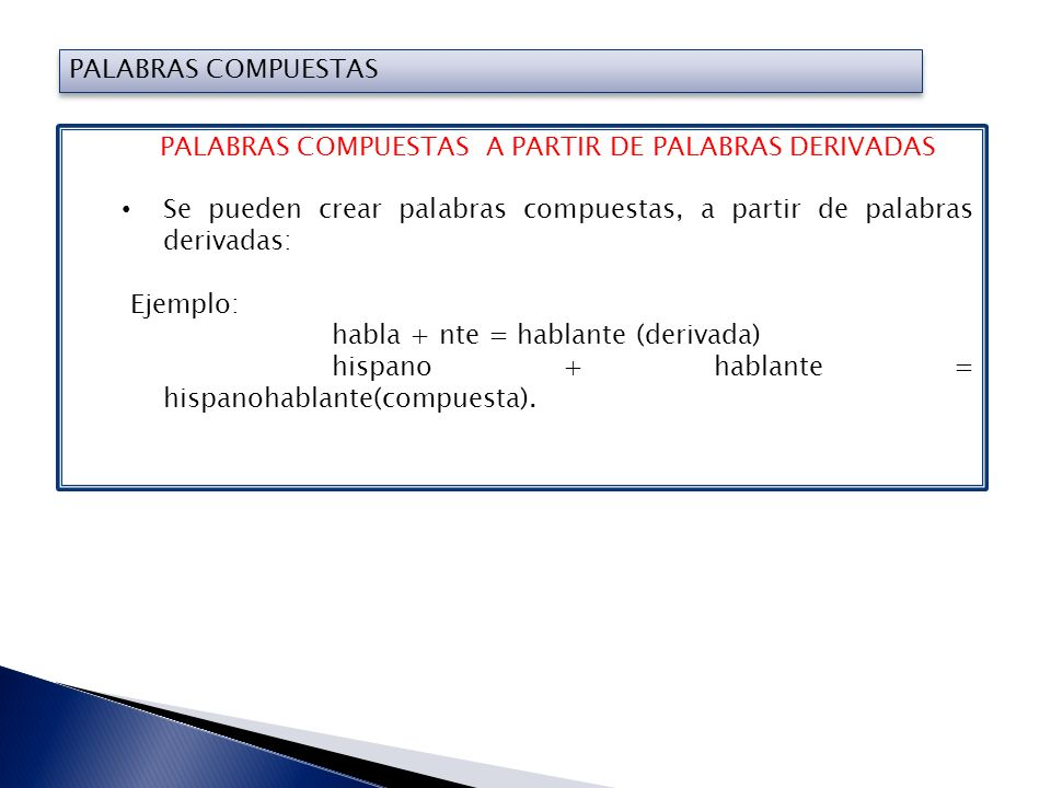 PALABRAS COMPUESTAS A PARTIR DE PALABRAS DERIVADAS