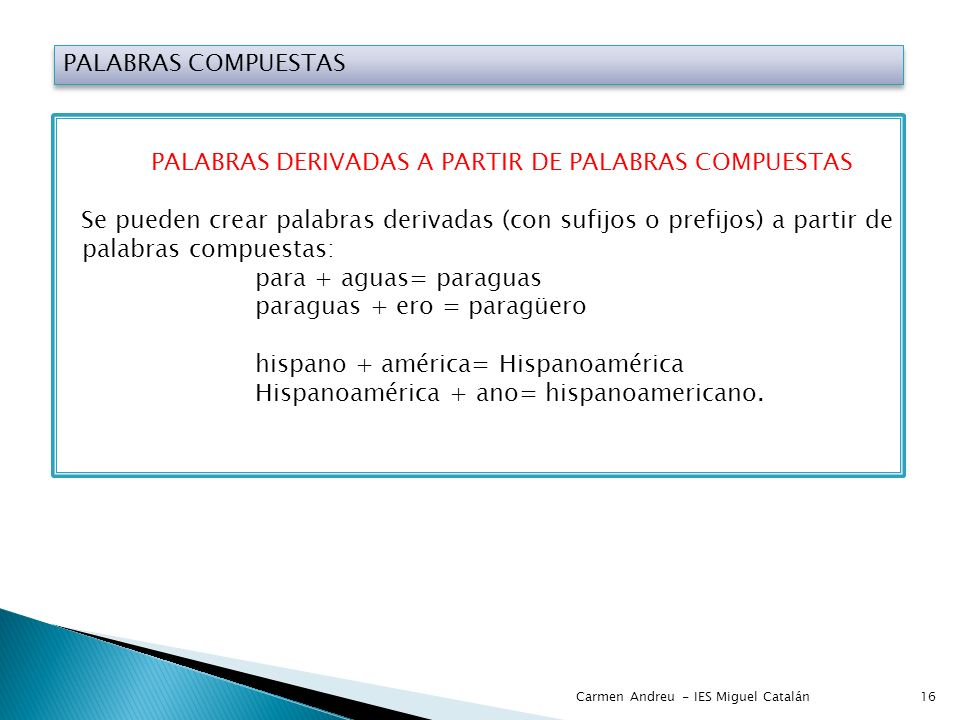 PALABRAS DERIVADAS A PARTIR DE PALABRAS COMPUESTAS