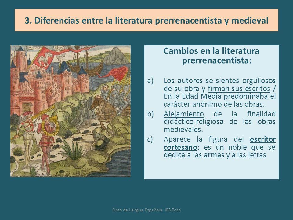 3. Diferencias entre la literatura prerrenacentista y medieval
