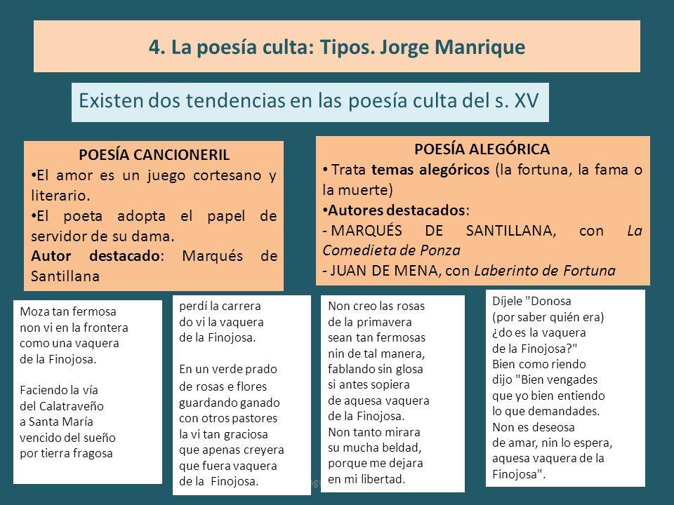 4. La poesía culta: Tipos. Jorge Manrique