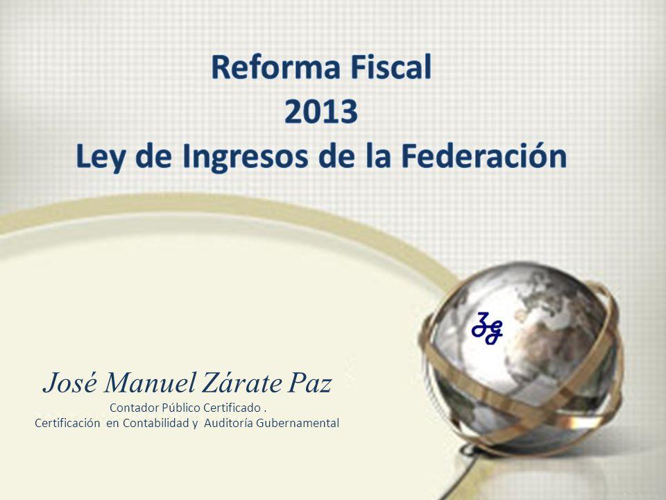 Reforma Fiscal 2013 Ley de Ingresos de la Federación