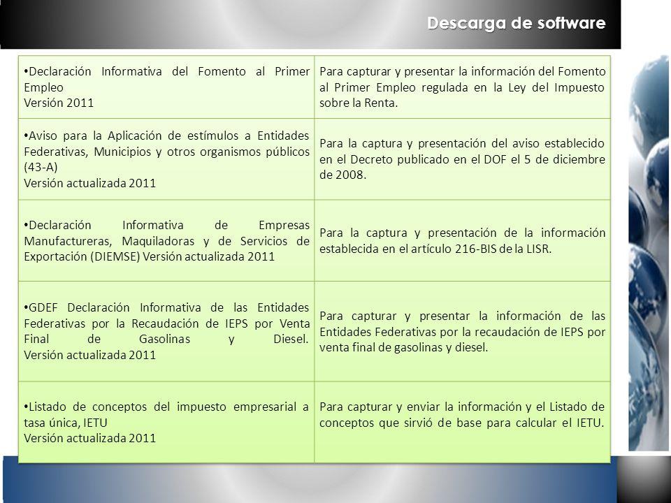 Descarga de software Declaración Informativa del Fomento al Primer Empleo. Versión 2011.