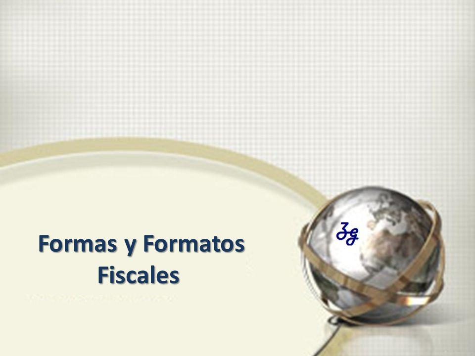 Formas y Formatos Fiscales