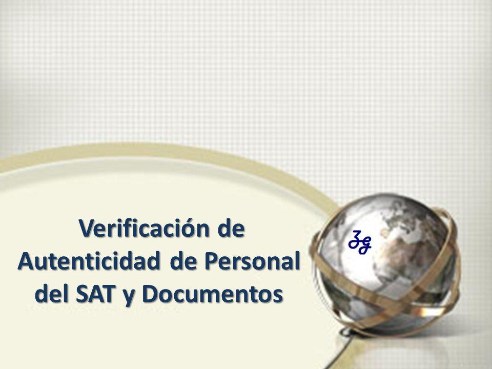 Verificación de Autenticidad de Personal del SAT y Documentos