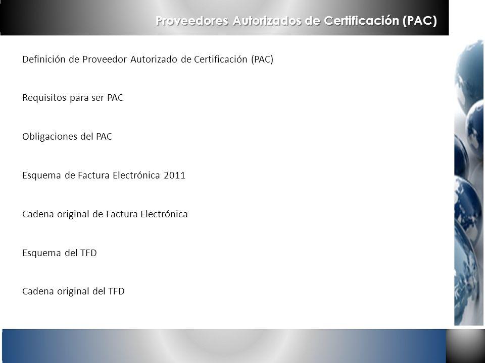 Proveedores Autorizados de Certificación (PAC)