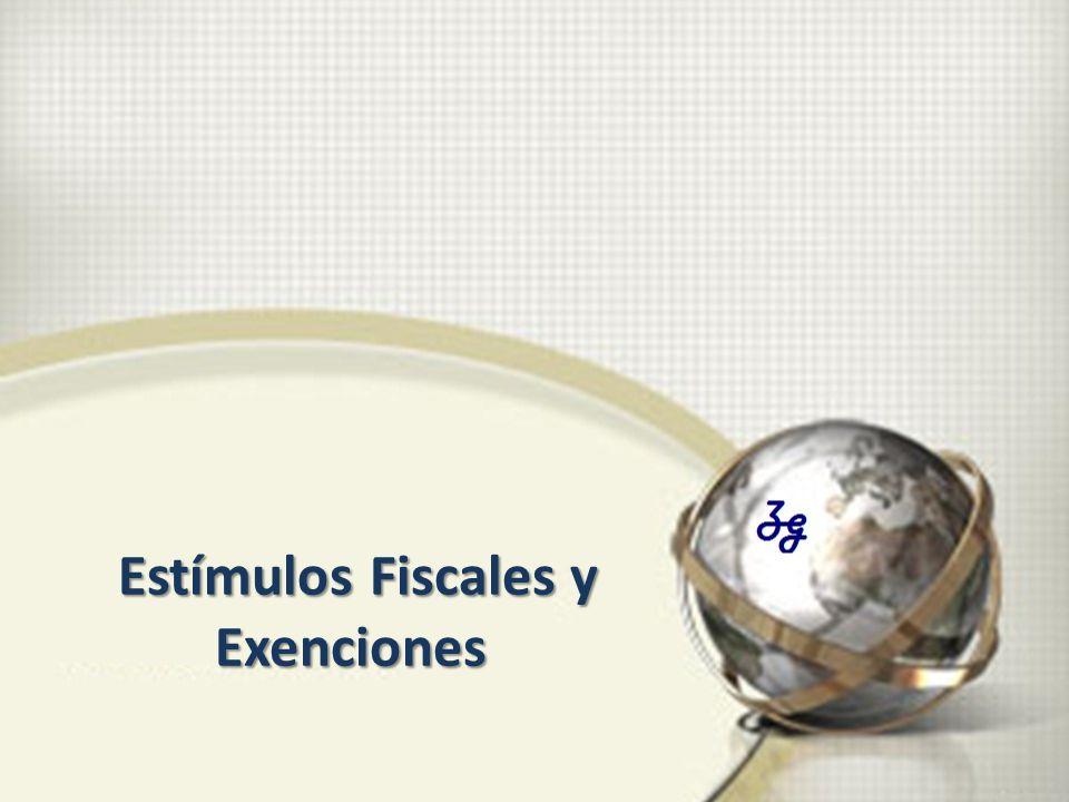 Estímulos Fiscales y Exenciones