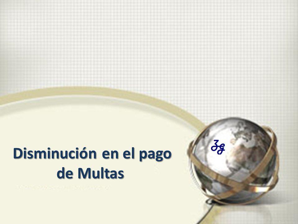 Disminución en el pago de Multas