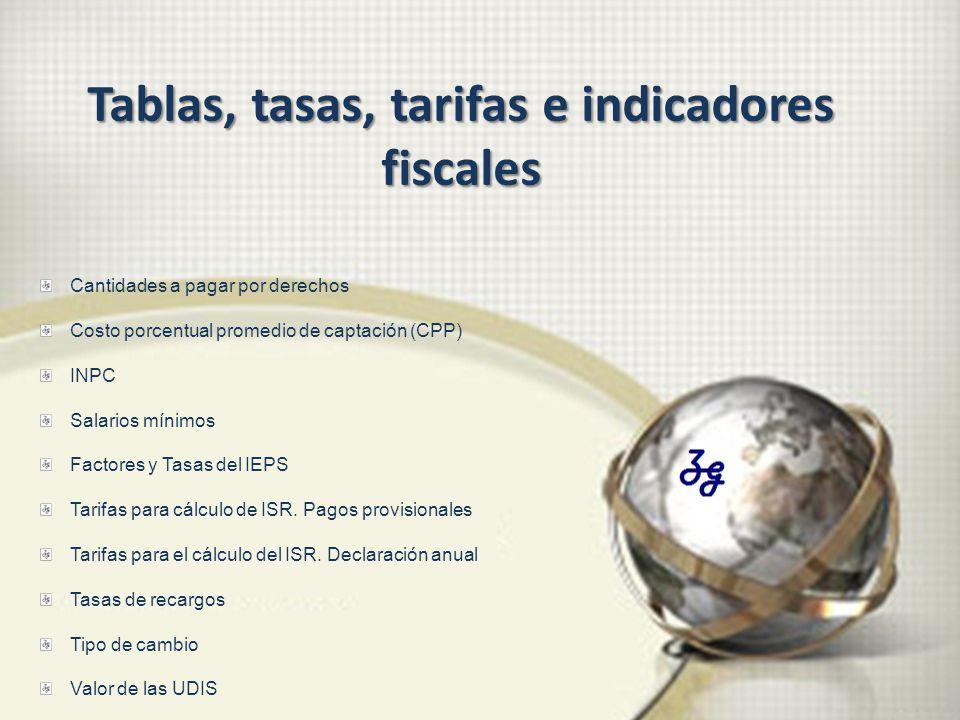 Tablas, tasas, tarifas e indicadores fiscales