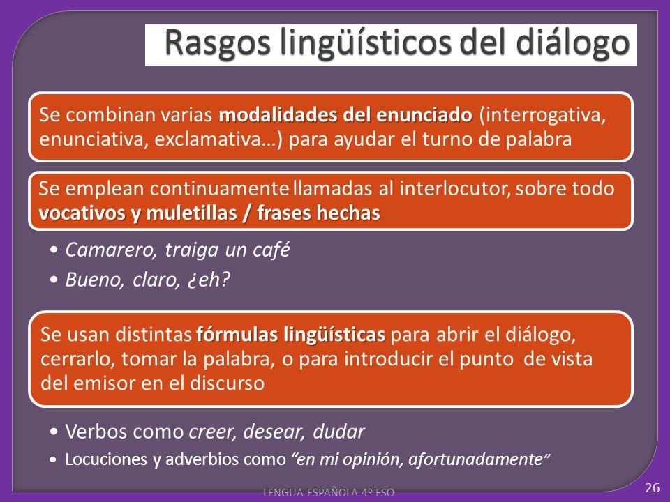 Rasgos lingüísticos del diálogo