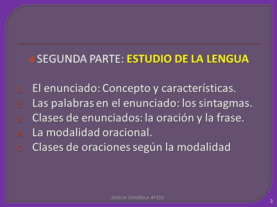 SEGUNDA PARTE: ESTUDIO DE LA LENGUA