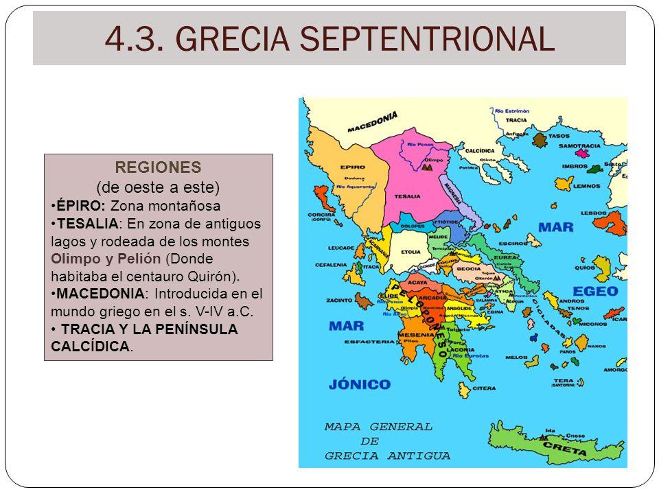 4.3. GRECIA SEPTENTRIONAL REGIONES (de oeste a este)