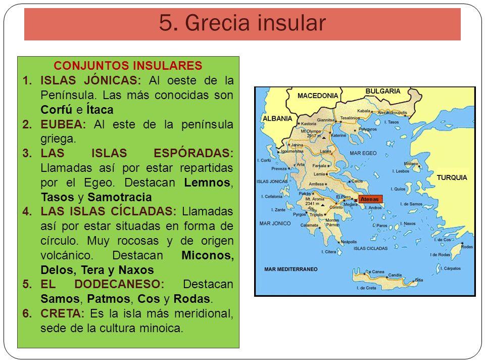 5. Grecia insular CONJUNTOS INSULARES