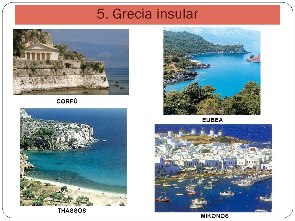 5. Grecia insular CORFÚ EUBEA THASSOS MIKONOS