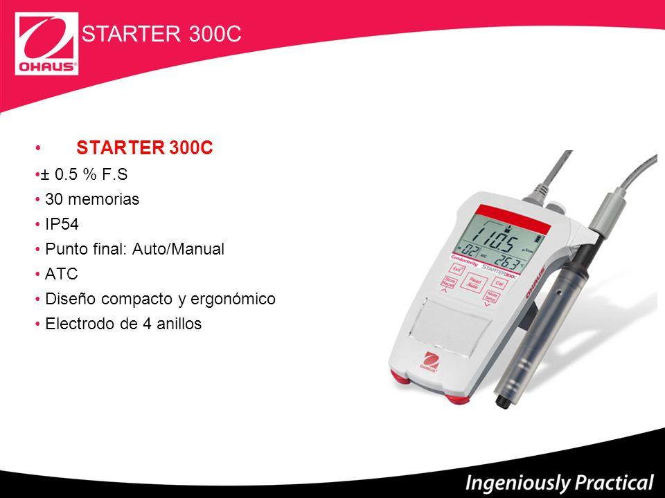 STARTER 300C STARTER 300C ± 0.5 % F.S 30 memorias IP54