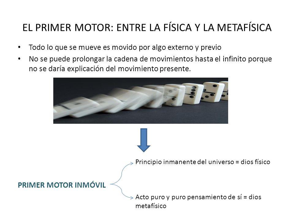 EL PRIMER MOTOR: ENTRE LA FÍSICA Y LA METAFÍSICA