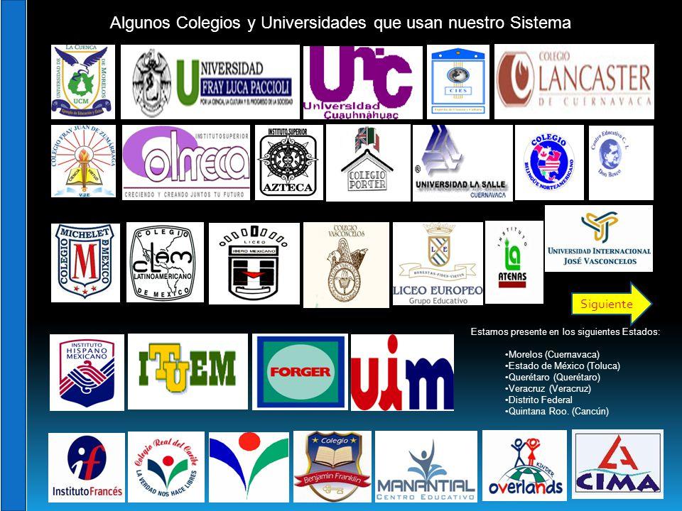 Algunos Colegios y Universidades que usan nuestro Sistema