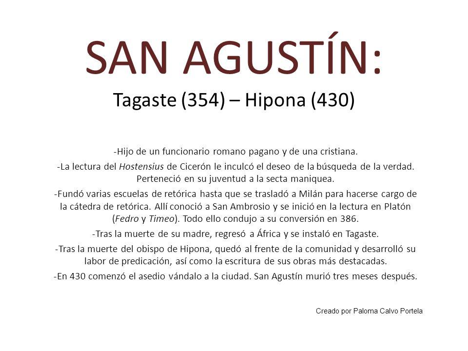 SAN AGUSTÍN: Tagaste (354) – Hipona (430)