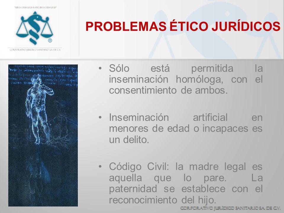 PROBLEMAS ÉTICO JURÍDICOS