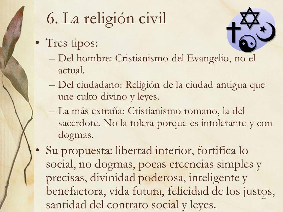 6. La religión civil Tres tipos: