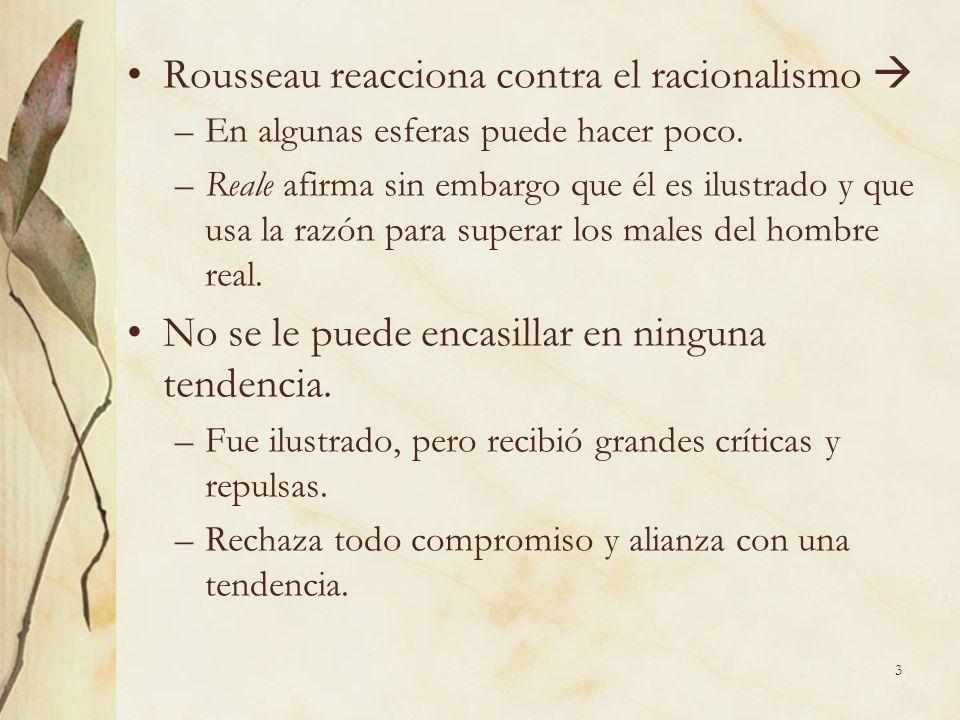 Rousseau reacciona contra el racionalismo 