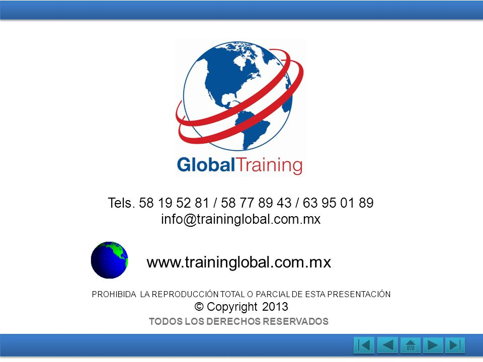 www.traininglobal.com.mx Tels. 58 19 52 81 / 58 77 89 43 / 63 95 01 89