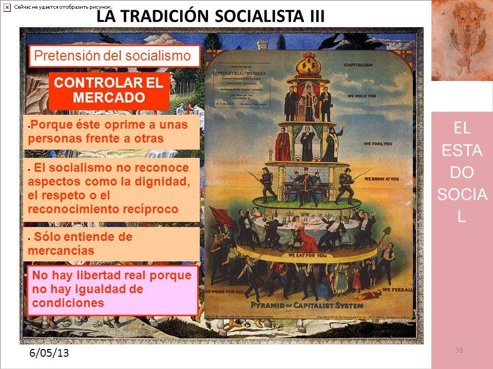 LA TRADICIÓN SOCIALISTA III