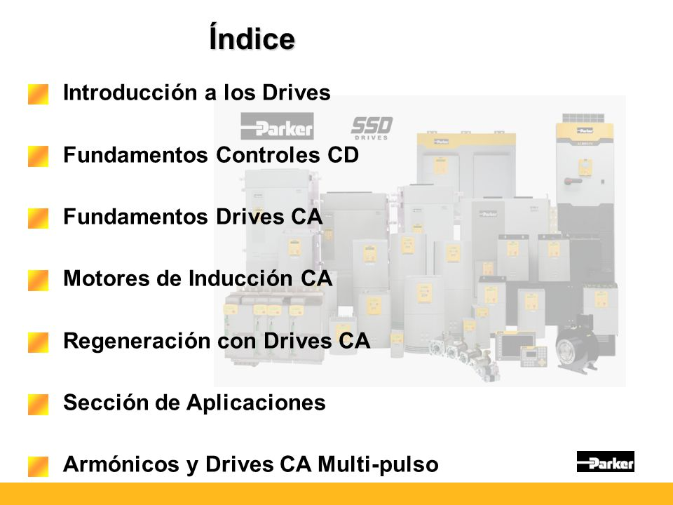 Índice Introducción a los Drives Fundamentos Controles CD