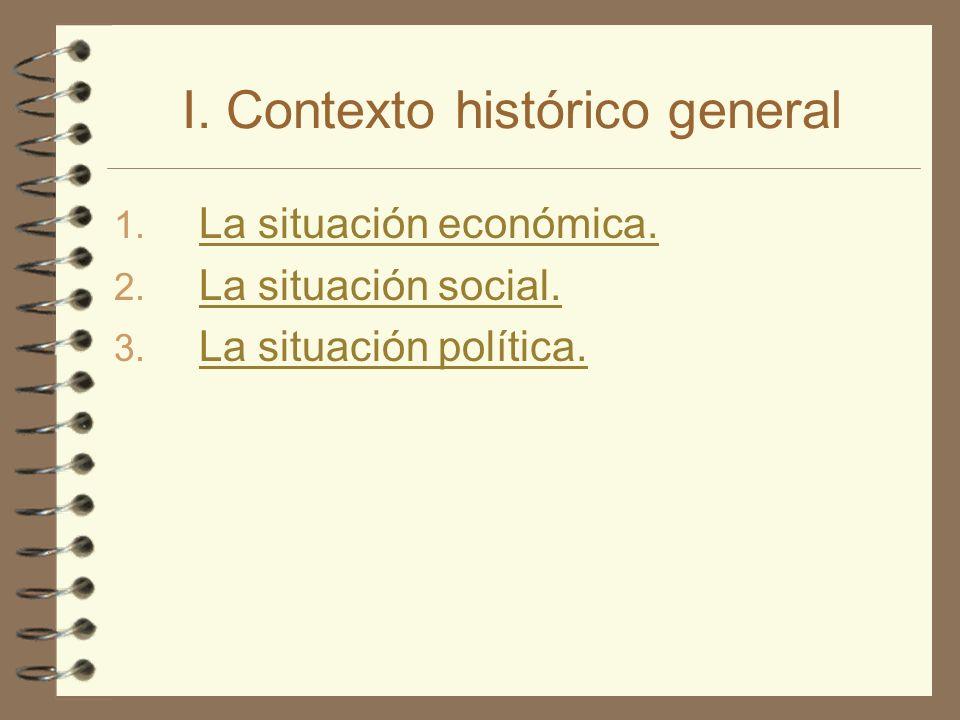 I. Contexto histórico general