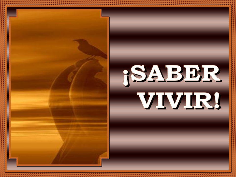 ¡SABER VIVIR!