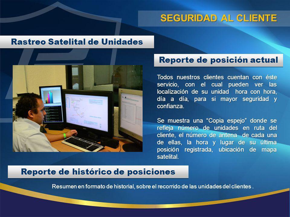 Seguridad al cliente Rastreo Satelital de Unidades
