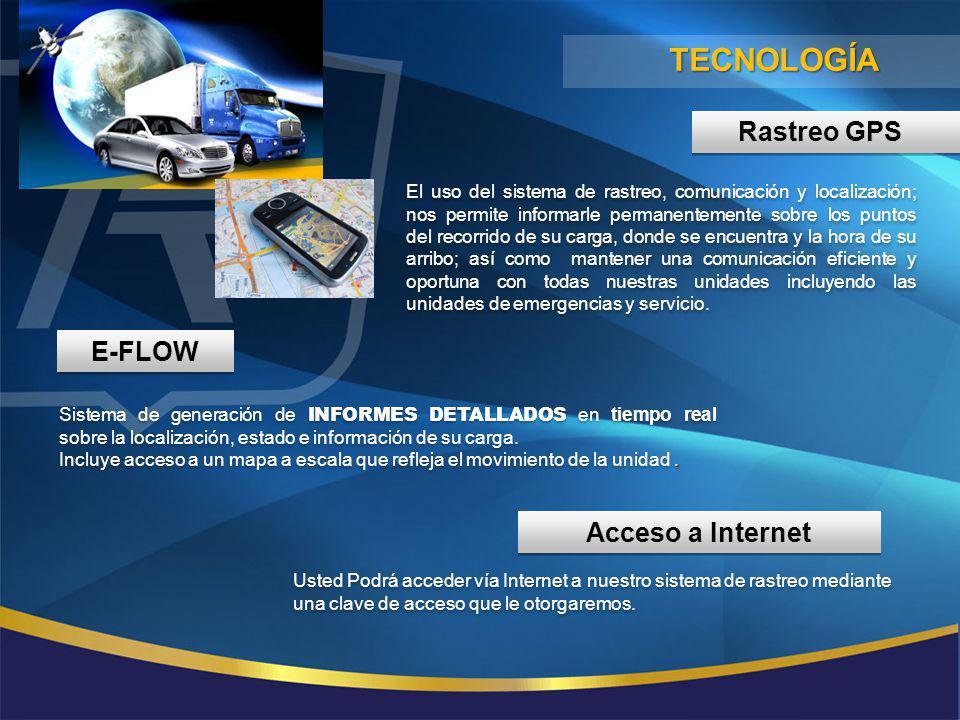 TECNOLOGÍA Rastreo GPS E-FLOW Acceso a Internet