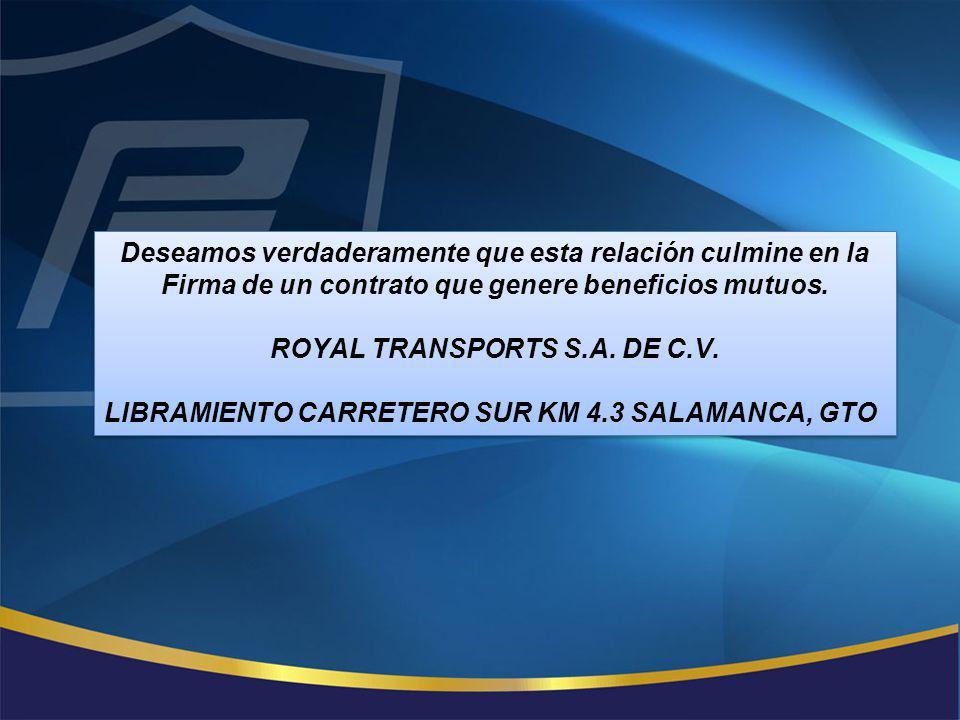 ROYAL TRANSPORTS S.A. DE C.V.