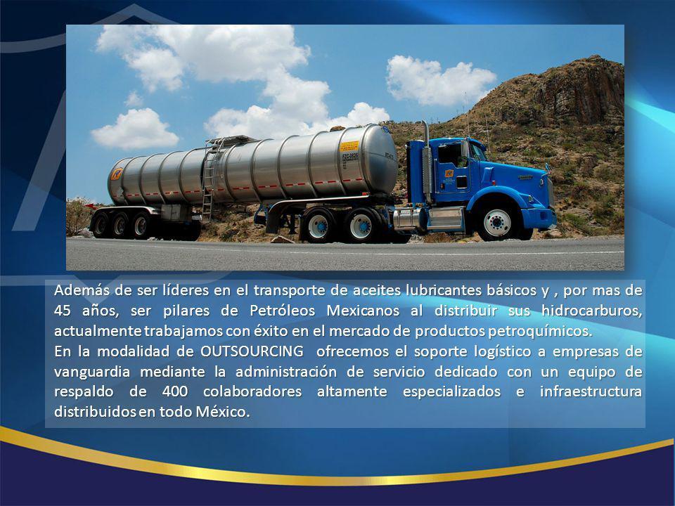 Además de ser líderes en el transporte de aceites lubricantes básicos y , por mas de 45 años, ser pilares de Petróleos Mexicanos al distribuir sus hidrocarburos, actualmente trabajamos con éxito en el mercado de productos petroquímicos.