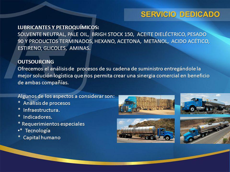 Servicio dedicado LUBRICANTES Y PETROQUÍMICOS: