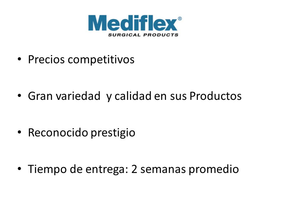 Precios competitivos Gran variedad y calidad en sus Productos.