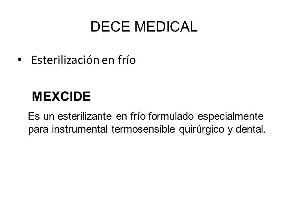 DECE MEDICAL Esterilización en frío MEXCIDE