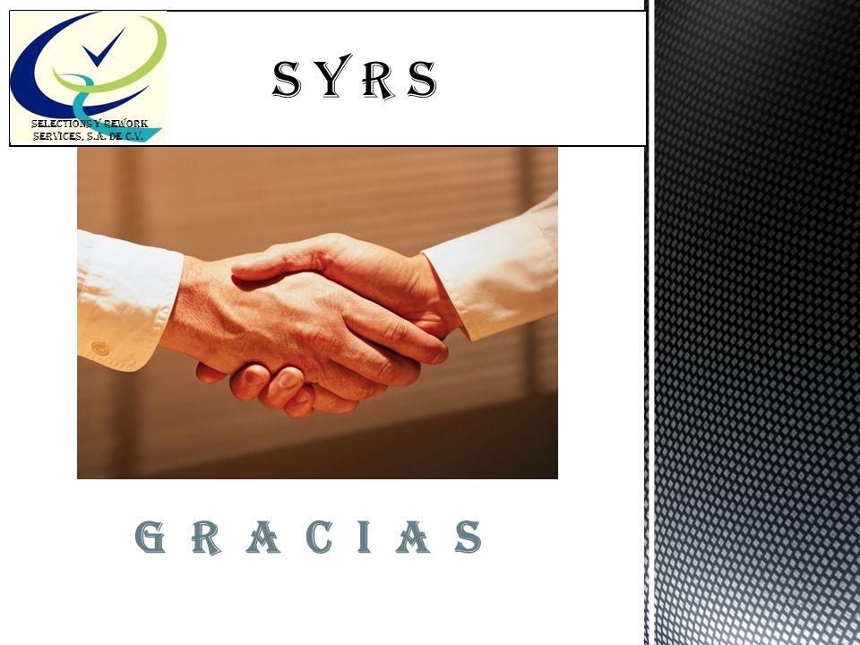 SELECTIONS Y REWORK SERVICES, S.A. DE C.V.
