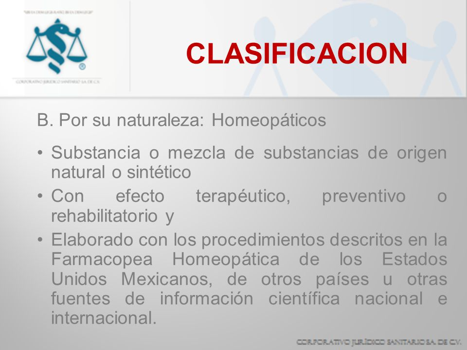CLASIFICACION B. Por su naturaleza: Homeopáticos