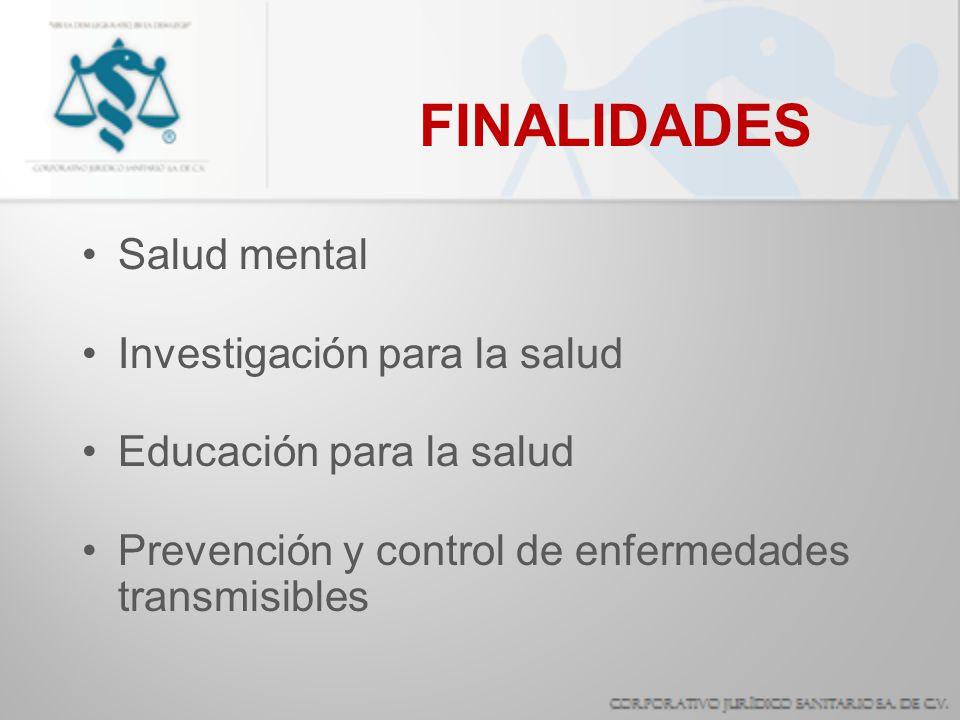 FINALIDADES Salud mental Investigación para la salud