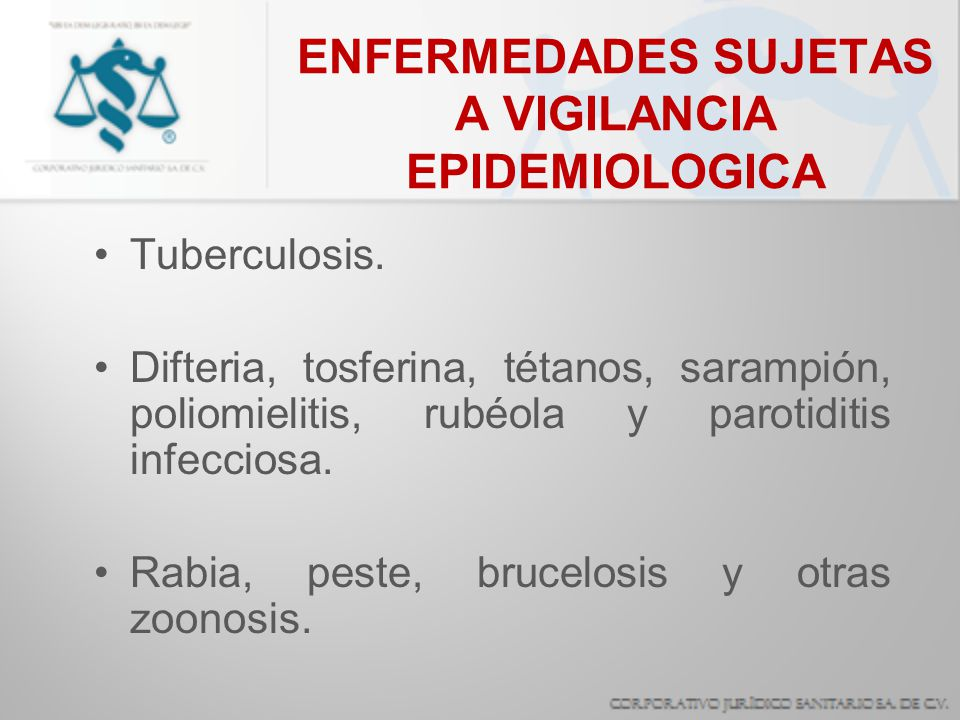 ENFERMEDADES SUJETAS A VIGILANCIA EPIDEMIOLOGICA