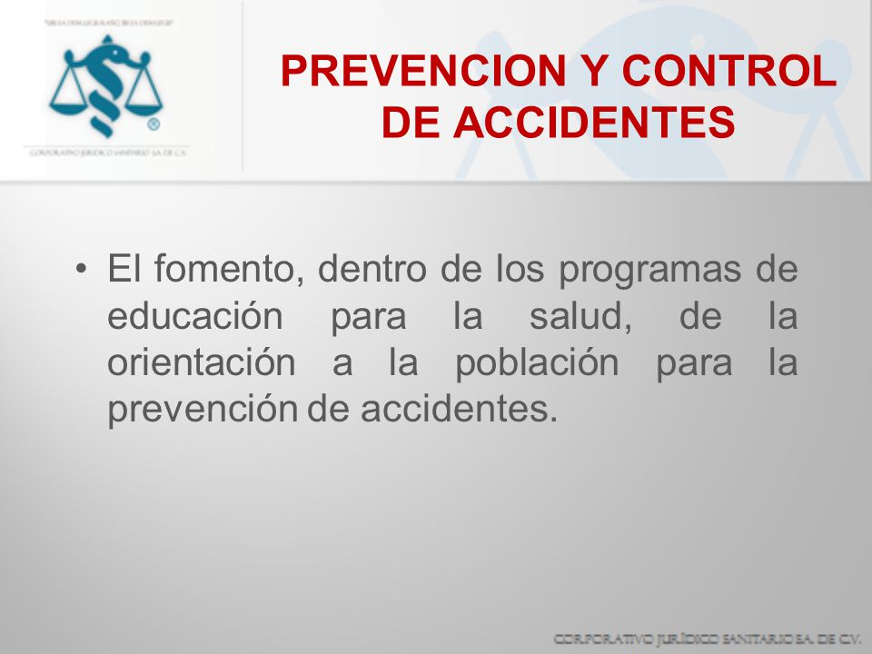 PREVENCION Y CONTROL DE ACCIDENTES