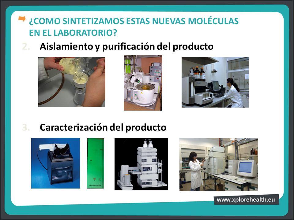 2. Aislamiento y purificación del producto