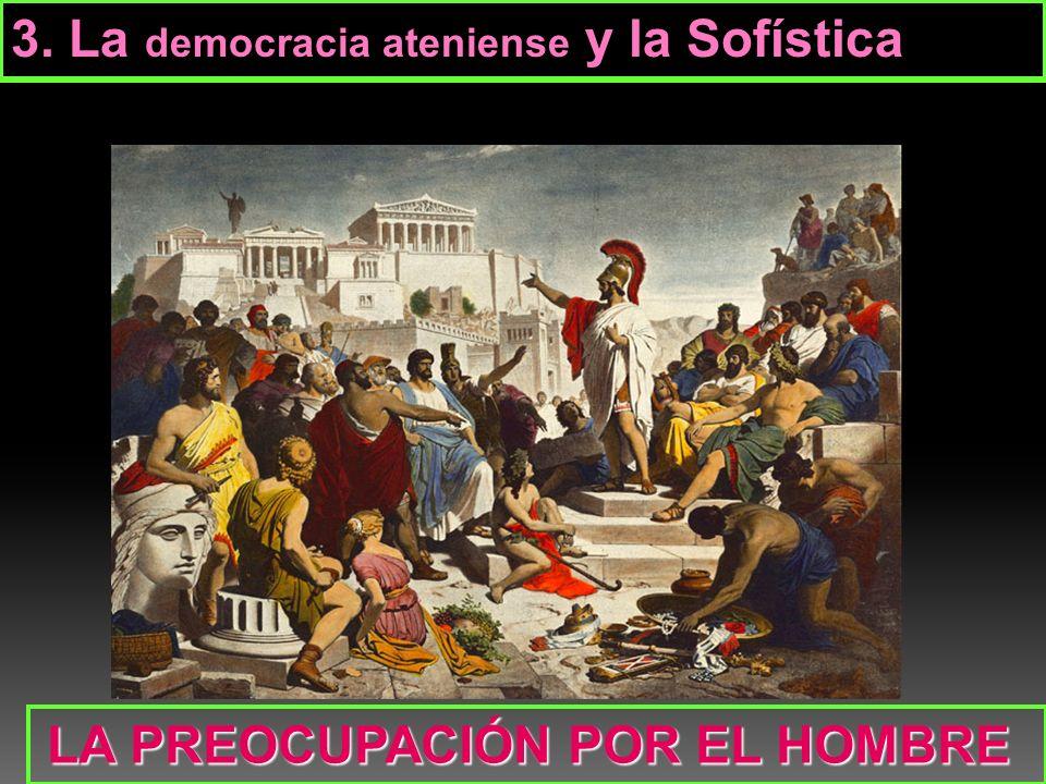3. La democracia ateniense y la Sofística