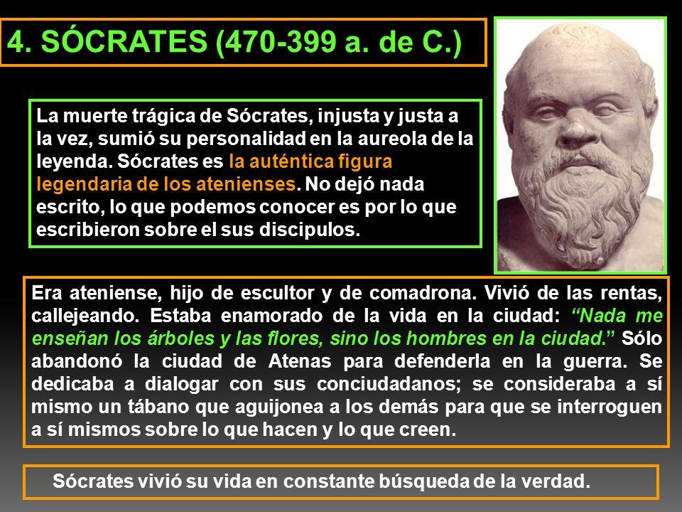 4. SÓCRATES (470-399 a. de C.)
