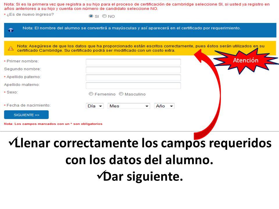 Llenar correctamente los campos requeridos con los datos del alumno.