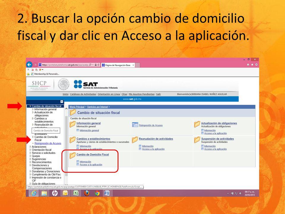 2. Buscar la opción cambio de domicilio fiscal y dar clic en Acceso a la aplicación.
