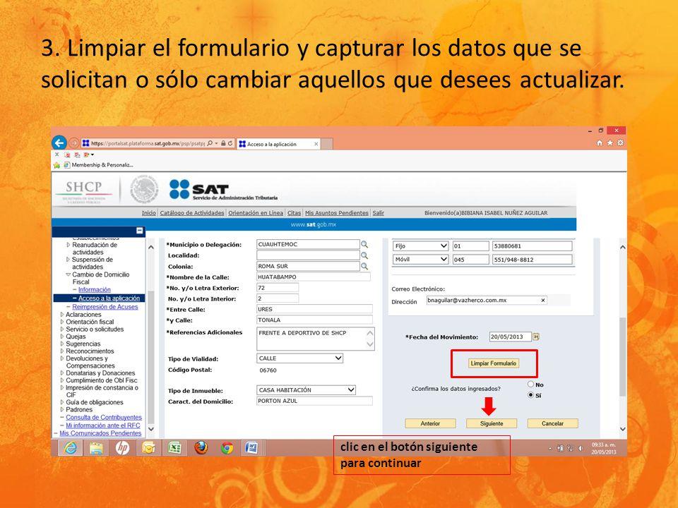 3. Limpiar el formulario y capturar los datos que se solicitan o sólo cambiar aquellos que desees actualizar.